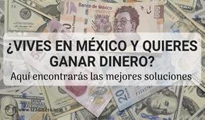como conseguir dinero en mexico